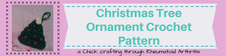 Christmas Tree Ornament Crochet Pattern _ a chick crafting through Rheumatoid Arthritis cRAfterChick.com