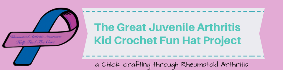 The Great Juvenile Arthritis Kid Crochet Fun Hat Project _ a chick crafting through Rheumatoid Arthritis cRAfterChick.com