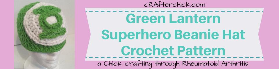 Green Lantern Superhero Beanie Hat Crochet Pattern_ a chick crafting through Rheumatoid Arthritis cRAfterChick.com