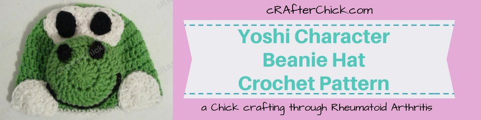 Yoshi Character Beanie Hat Crochet Pattern_ a chick crafting through Rheumatoid Arthritis cRAfterChick.com