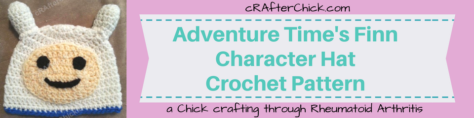 Adventure Time's Finn Character Hat Crochet Pattern_ a chick crafting through Rheumatoid Arthritis cRAfterChick.com