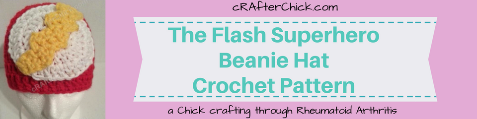 The Flash Superhero Beanie Hat Crochet Pattern_ a chick crafting through Rheumatoid Arthritis cRAfterChick.com