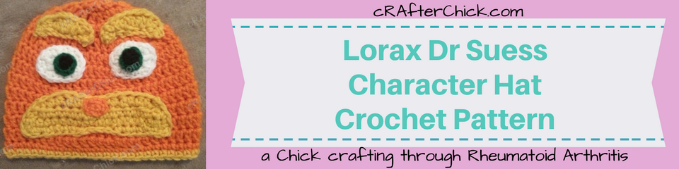 Lorax Dr Suess Character Hat Crochet Pattern_ a chick crafting through Rheumatoid Arthritis cRAfterChick.com