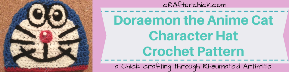 Doraemon the Anime Cat Character Hat Crochet Pattern_ a chick crafting through Rheumatoid Arthritis cRAfterChick.com