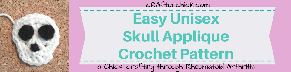 Easy Unisex Skull Applique Crochet Pattern_ a chick crafting through Rheumatoid Arthritis cRAfterChick.com