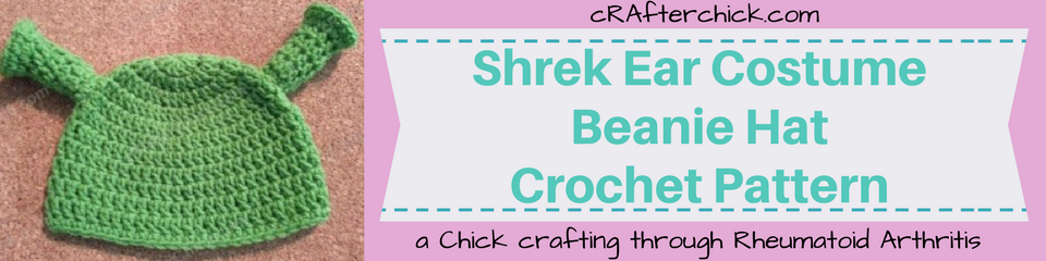 Shrek Ear Costume Beanie Hat Crochet Pattern_ a chick crafting through Rheumatoid Arthritis cRAfterChick.com