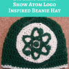 Big Bang Theory Show Atom Logo Inspired Beanie Hat Free Crochet Pattern