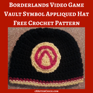 Borderlands Video Game Vault Symbol Appliqued Hat Free Crochet Pattern