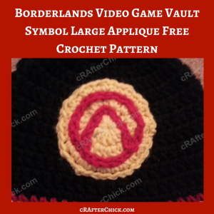 Borderlands Video Game Vault Symbol Large Applique Free Crochet Pattern