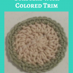 Coasters with Colored Trim Crochet Pattern