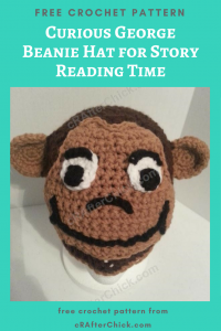 Curious George Beanie Hat for Story Reading Time Free Crochet Pattern