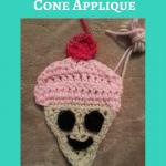 Happy Icecream Cone Applique Crochet Pattern