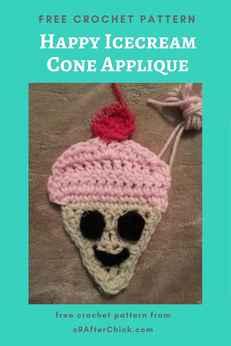Happy Icecream Cone Applique Crochet Pattern » cRAfterchick - Free ...