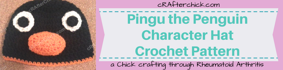Pingu the Penguin Character Hat Crochet Pattern_ a chick crafting through Rheumatoid Arthritis cRAfterChick.com