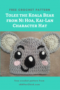 Tolee the Koala Bear from Ni Hoa, Kai-Lan Character Hat Free Crochet Pattern
