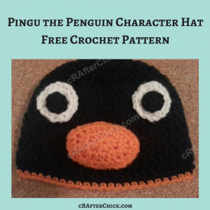 Pingu the Penguin Character Hat Crochet Pattern