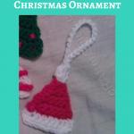 Crochet Santa Hat Christmas Ornament Pattern