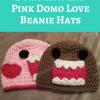 Domo Kun and Pink Domo Love Beanie Hats Free Crochet Pattern
