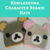 Rilakkuma and Korilakkuma Character Beanie Hats Free Crochet Pattern