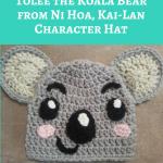 Tolee the Koala Bear from Ni Hoa, Kai-Lan Character Hat Crochet Pattern