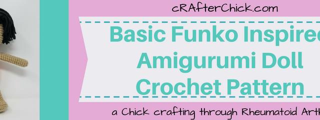 Basic Funko Inspired Amigurumi Doll Crochet Pattern